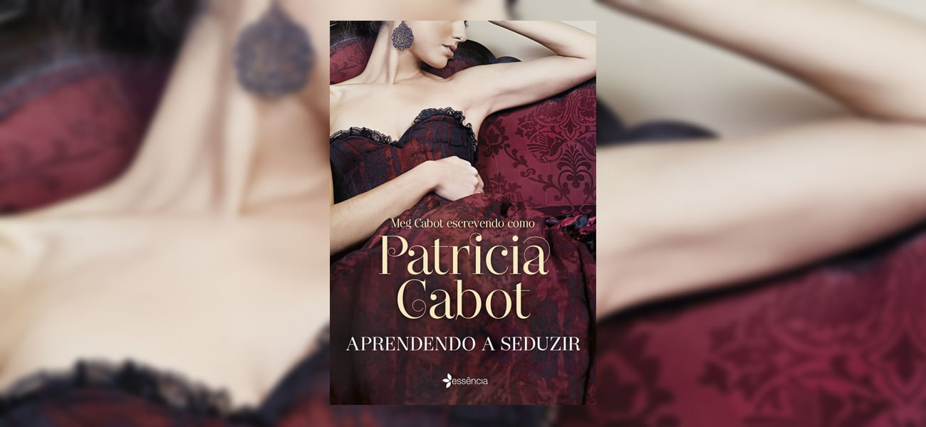 aprendendo a seduzir patricia cabot