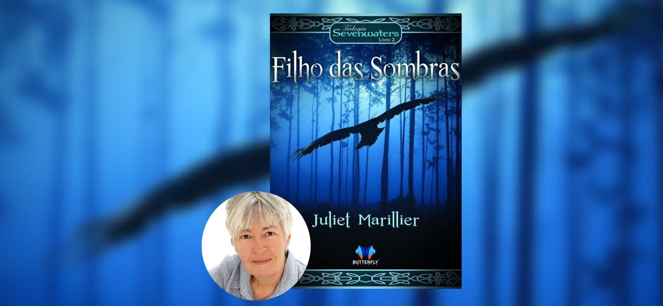Filho das Sombras Juliet Marillier