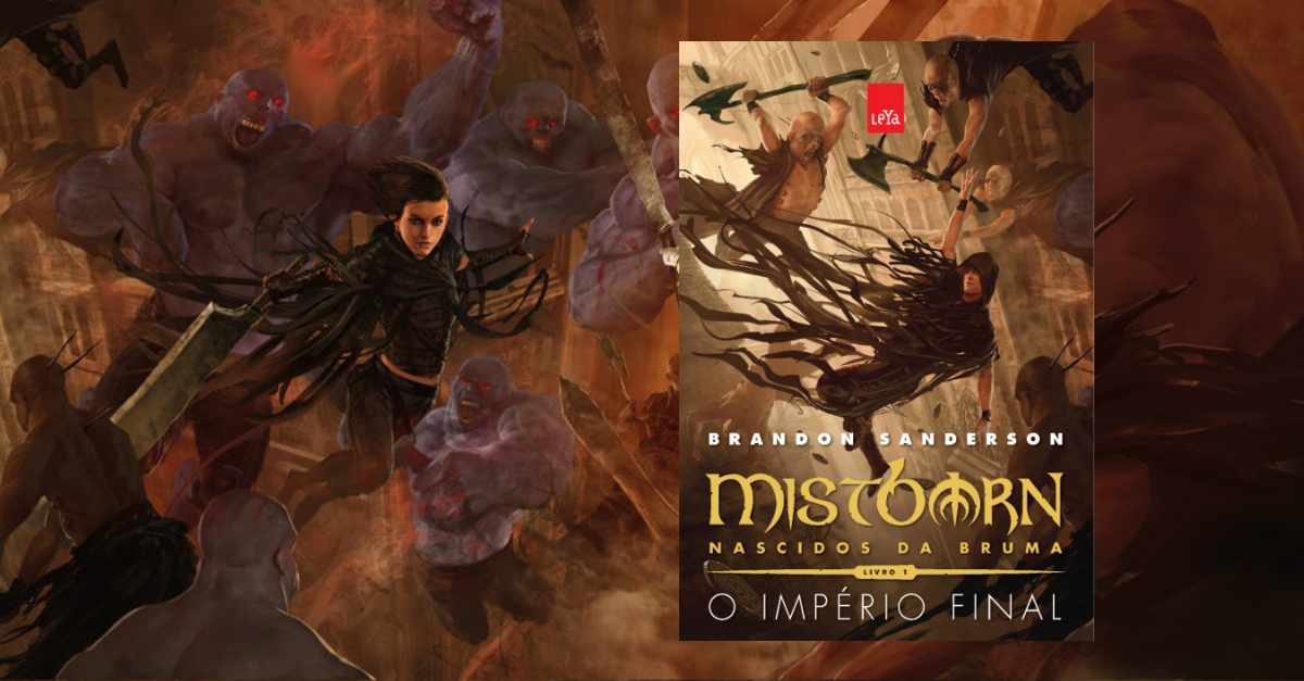 O Império Final – Mistborn2FNascidos da Brumas