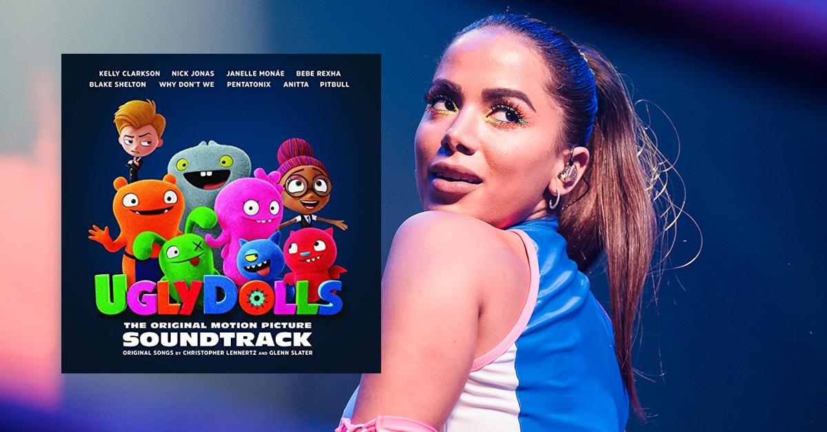 UglyDolls Original Motion Picture SoundtracK com Anitta